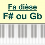 Accords piano, Fa dièse – F # ou G b