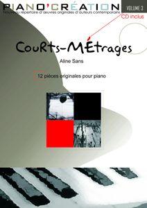Piano Création Vol 3 – Courts-métrages